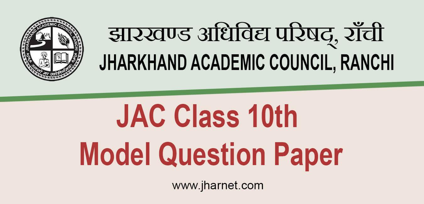 JAC 10th Model Question