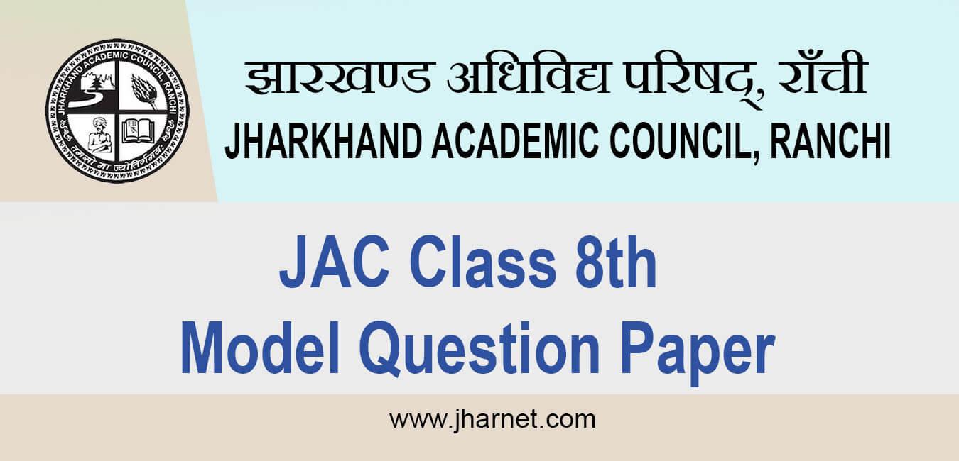 JAC 8th Model Question